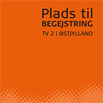 Plads til begejstring, TV2 | Østjylland, Peter Kramer